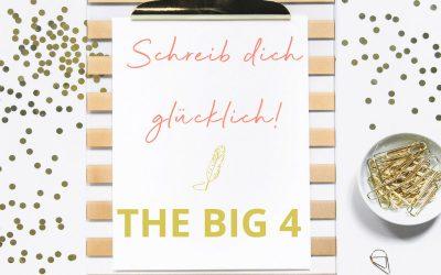 Schreib dich glücklich! THE BIG 4