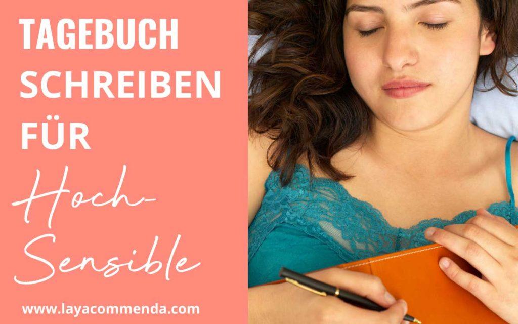 Tagebuch schreiben für Hochsensible