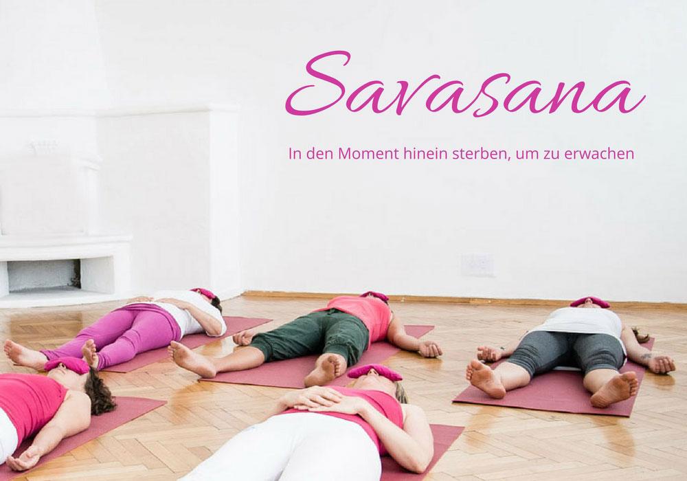Savasana - die Totenstellung